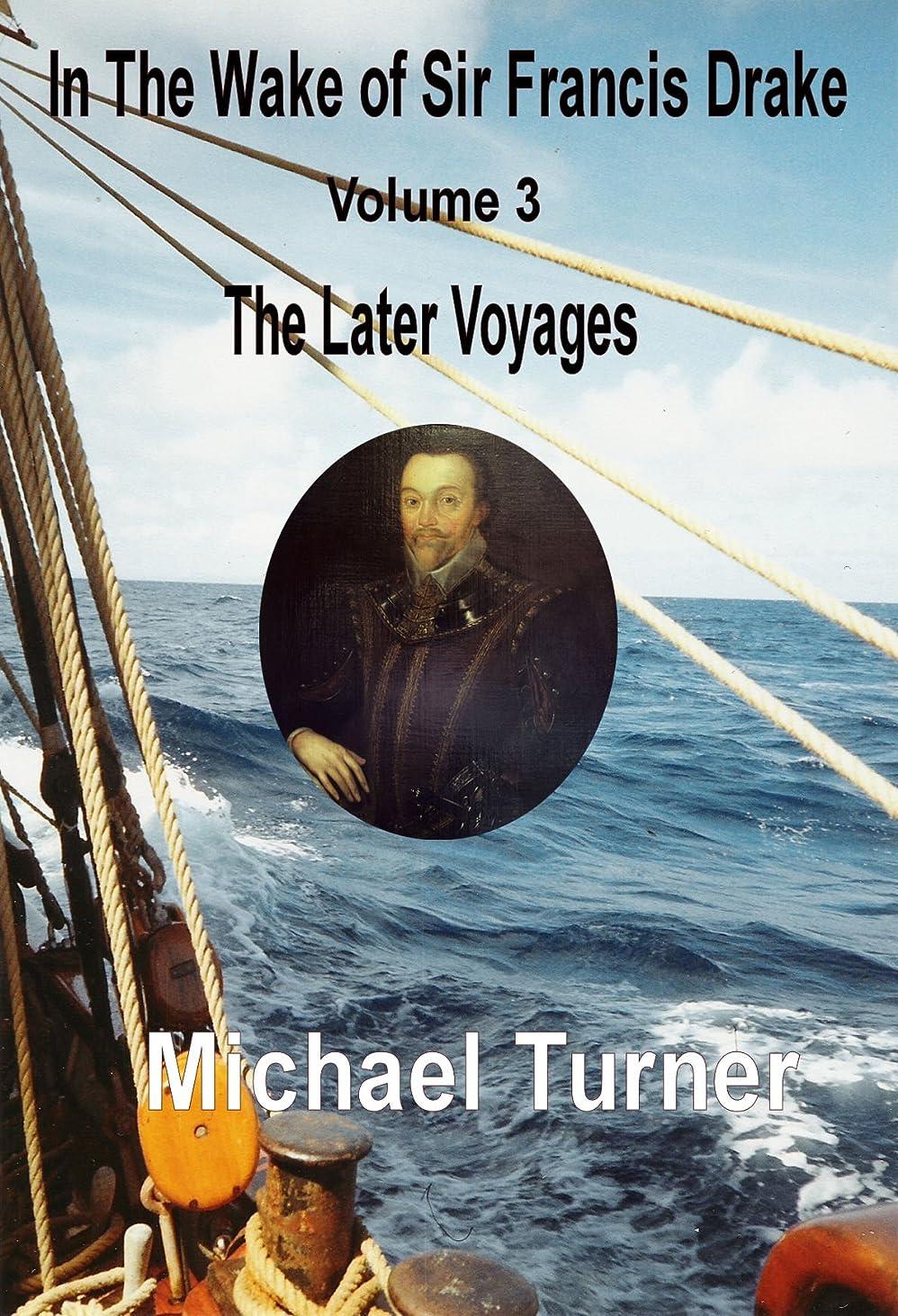 測定ベリー販売計画In The Wake of Sir Francis Drake, Volume 3, The Later Voyages (English Edition)
