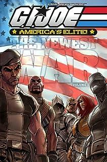 G.I. Joe - America's Elite Volume 1: America's Newest War: America's Elite - America's Newest War: V. 1