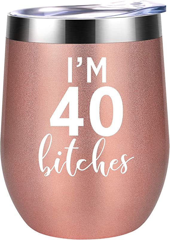 I M 40 Funny 40th Birthday Gifts For Women Best Turning 40 Year Old Birthday Gift Ideas For Wife Mom Sisters Her Friends Coworkers Coolife 12 Oz Stainless Steel Wine Tumbler Insulated Cup