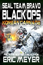 SEAL Team Bravo: Black Ops – Korean Carnage