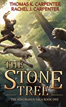 The Stone Tree: A LitRPG Adventure (Kingmaker Saga Book 1)