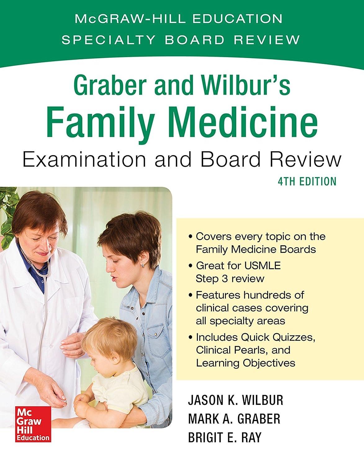 ヒューバートハドソン接ぎ木協会Graber and Wilbur's Family Medicine Examination and Board Review, Fourth Edition (Family Practice Examination and Board Review) (English Edition)