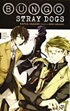 Bungo Stray Dogs, Vol. 1 (light novel): Osamu Dazai's Entrance Exam (Bungo Stray Dogs (light novel), 1)