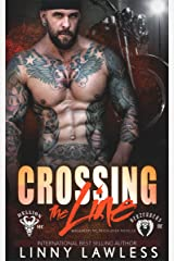 Crossing the Line: Berzerkers MC Patch Over Novella Kindle Edition