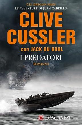 I predatori: Oregon Files - Le avventure del capitano Juan Cabrillo