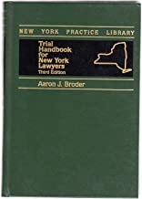Trial handbook for New York lawyers (New York practice library)