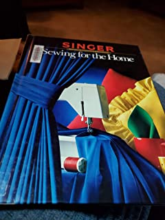 Sewing for the Home (Singer Sewing Reference Library)