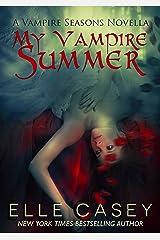 My Vampire Summer (Vampire Seasons Book 1) Kindle Edition