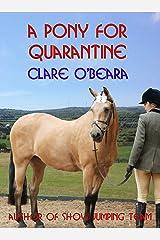 A Pony For Quarantine (Irish Lockdown Book 1) Kindle Edition