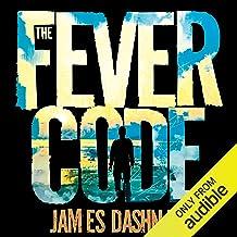 The Fever Code: The Maze Runner, Book 5