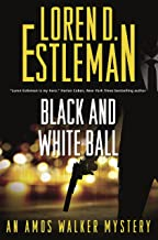Black and White Ball: An Amos Walker Mystery (Amos Walker Novels Book 27)