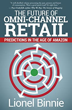 The Future of Omni-Channel Retail: Predictions in the Age of Amazon