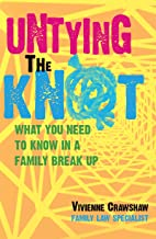 Untying the Knot: What You Need to Know In a Family Break Up