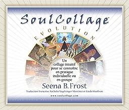 Livres SoulCollage® Evolution: Se découvrir et mieux se connaître par le collage intuitif. A pratiquer seul ou en groupe. PDF