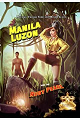 Manila Luzon and the Ruby Pearl (Sickening Adventures) Kindle Edition