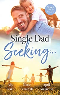 Single Dad Seeking.../Millionaire Dad's SOS/A Second Chance for the Single Dad/A Home with the Rancher