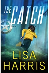 The Catch (US Marshals Book #3) Kindle Edition