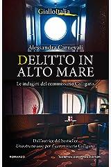 Delitto in alto mare (Un'indagine del commissario Adalgisa Calligaris Vol. 4) Formato Kindle