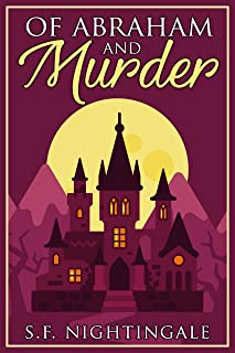 Of Abraham and Murder (18K Small Town Estate Christian Cozy Mystery Series Book 2)