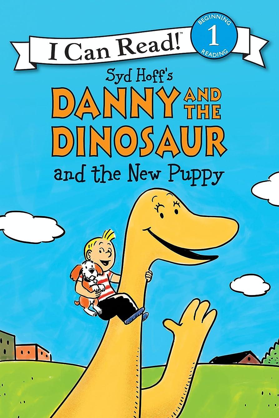 絶え間ない戸口偽物Danny and the Dinosaur and the New Puppy (I Can Read Level 1) (English Edition)