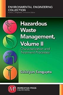 Hazardous Waste Management, Volume II: Characterization and Treatment Processes