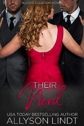 Their Nerd: An MMF Ménage Romance (Two Plus One Book 1)