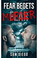 Fear Begets Murder: A Conspiracy Tale Kindle Edition
