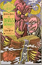 Classic Illustrated: #18 Ambrose Bierce the Devil's dictionary and other works adapted by Gahan Wilson