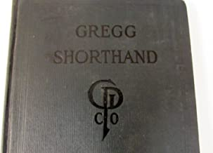 Gregg Shorthand. A Light-line Phonography for the Million. New and Revised Edition. Hardcover copy published in 1916.
