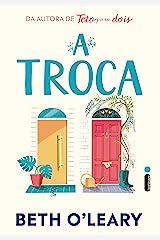 A Troca (Portuguese Edition) Format Kindle