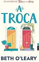 A Troca (Portuguese Edition)