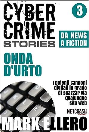 CCS#3: Onda durto (Cyber Crime Stories)