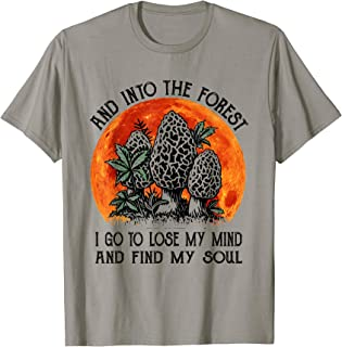 Into The Forest I Go Camping Wild Hinking Mushroom Gift  T-Shirt