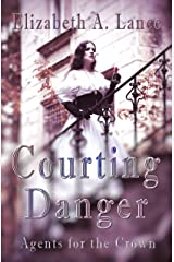 Courting Danger (Agents for the Crown #1): A Regency Romantic Suspense Kindle Edition