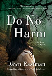 Do No Harm: A Dr. Katie LeClair Mystery