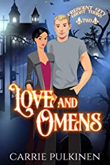 Love and Omens: A Haunting Paranormal Mystery Romance (Crescent City Ghost Tours Book 2) Kindle Edition