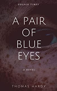 A Pair of Blue Eyes illustrated (English Edition)