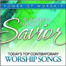 Wonderful, Merciful Savior: Today's Top Contemporary Worship Songs