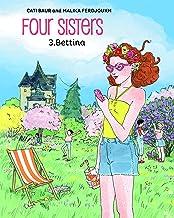 Four Sisters, Vol. 3: Bettina