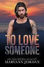 To Love Someone (Baytown Boys Book 14)