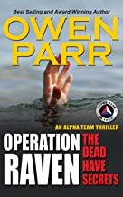 Operation Raven: The Alpha Team Spy Thriller Volume 3 (English Edition)