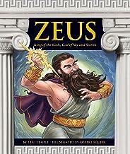 Zeus: King of the Gods, God of Sky and Storms (Greek Mythology)