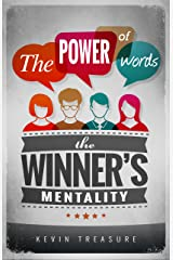 The Power of Words: The Winners Mentality Kindle Edition