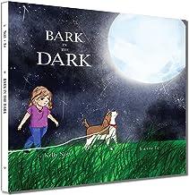 Bark in the Dark