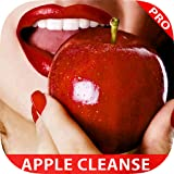 Easy Natural 7 Day Apple Detox Diet Guide & Tips - Best Healthy Weight Loss & Fast Body Cleanse Detoxification Plan For Beginners