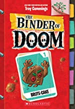 Brute-Cake: A Branches Book (The Binder of Doom #1)
