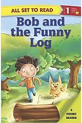 Bob and the funny log Kindle Edition