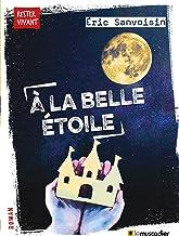 À la belle étoile: Nouvelle (Rester vivant) (French Edition)