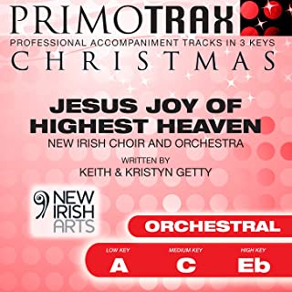 Jesus Joy of Highest Heaven - Christmas Primotrax - Performance Tracks - EP