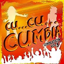 Cu...Cu...Cumbia Compilation, Vol. 3